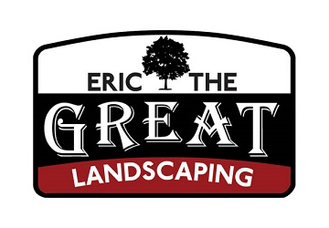 Eric The Great Landscaping